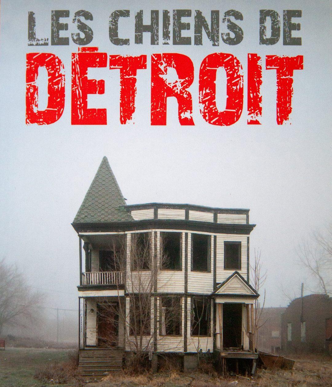 Les Chiens De Detroit Cover